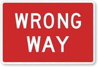 Road Traffic Wrong Way sign